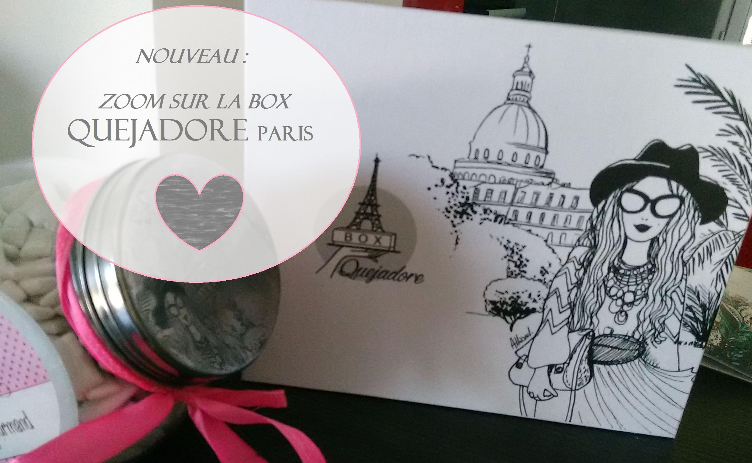 La Box Quejadore, l'esprit Parisien en boîte!