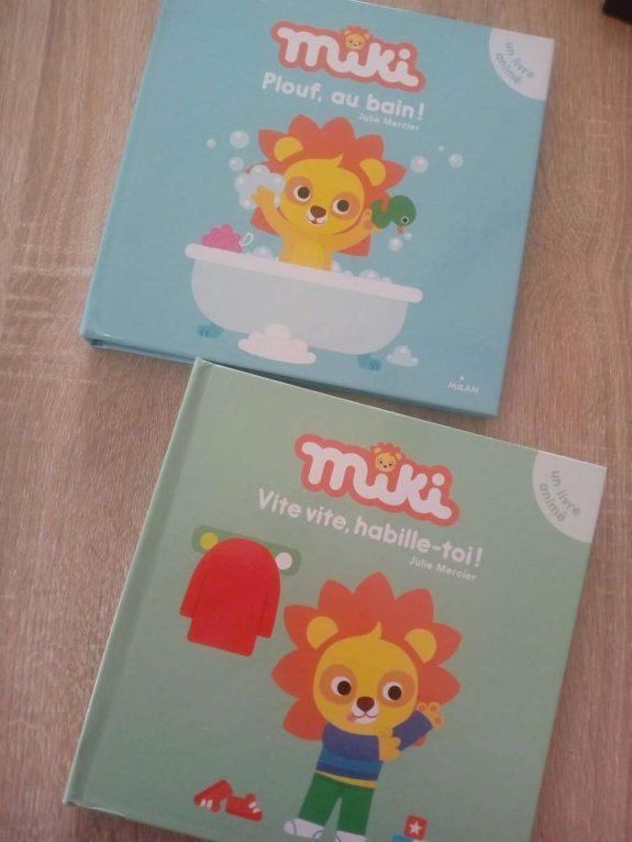 Miki / Plouf, au bain ! et Vite vite habille-toi !